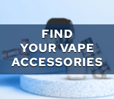 Find Your Vape Accessories Banner in July 2021 theme