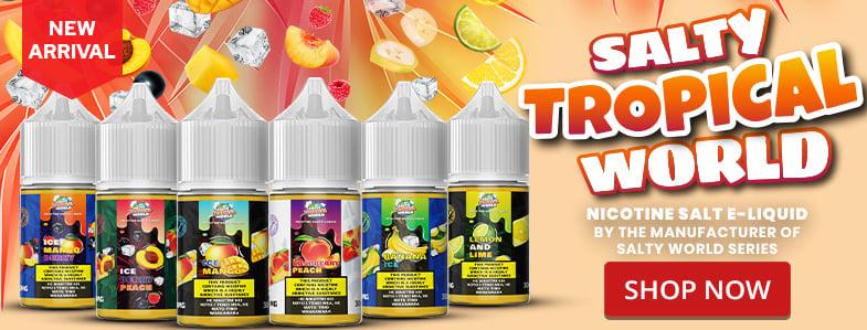 6 bottles of the new Nicotine Salt Salty Tropical World E-Liquid series