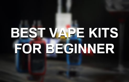 Best Vape Kits For Beginners